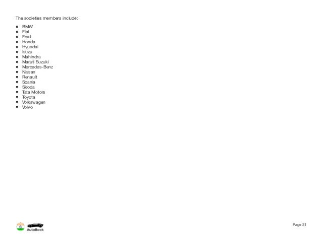 Section 2 Other Automotive Organizations Page 32 The full version of the India AutoBook includes profiles of the following ...