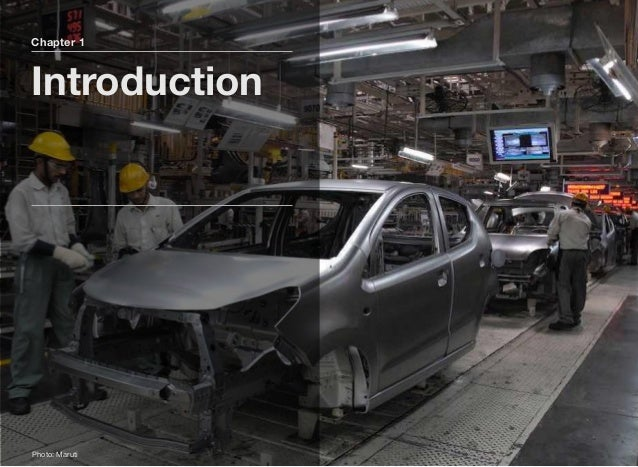 Overview of India's Automotive Industry The Indian Automotive Industry has emerged as one of the world's fastest growing p...