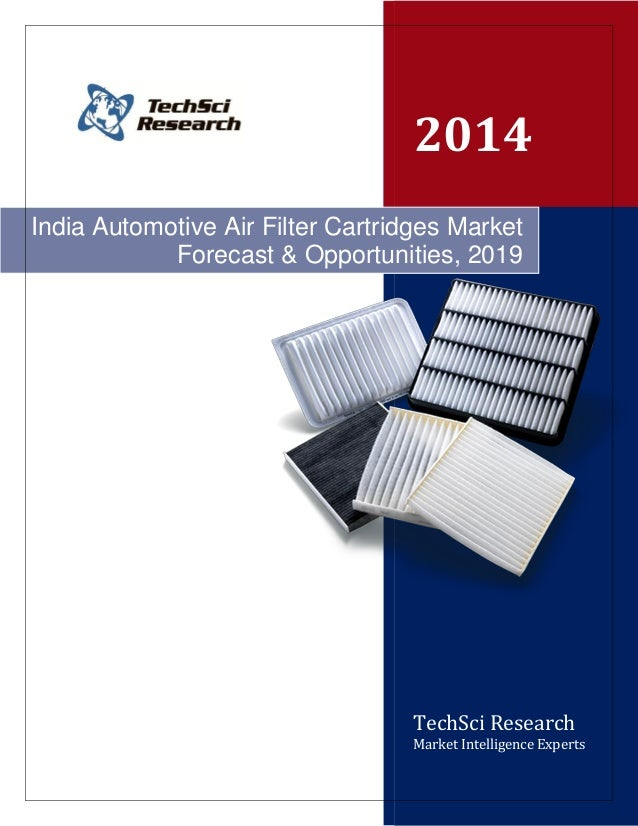 automotive air filters market research report Expansion of the global air filter market for automotive can be  can be  segregated into paper air filter, cotton gauze air filter, foam air filter, and.
