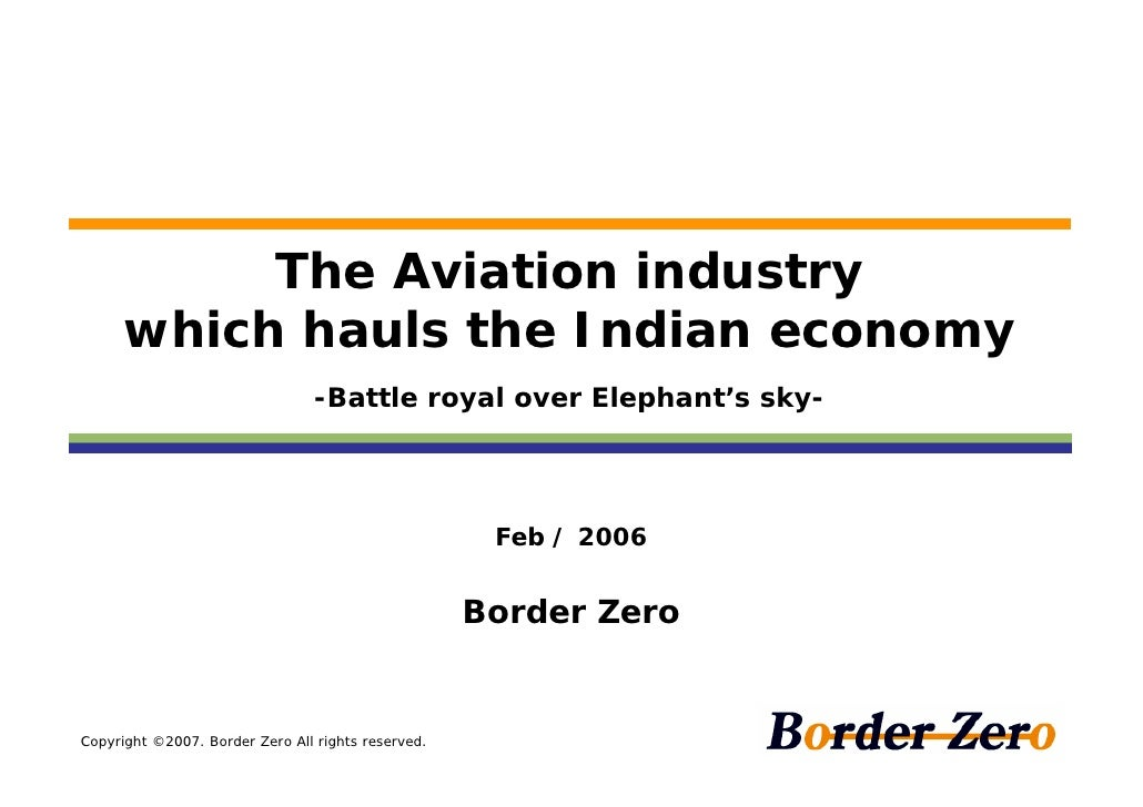 The Aviation industry     which hauls the Indian economy                                 -Battle royal over Elephant's sky...