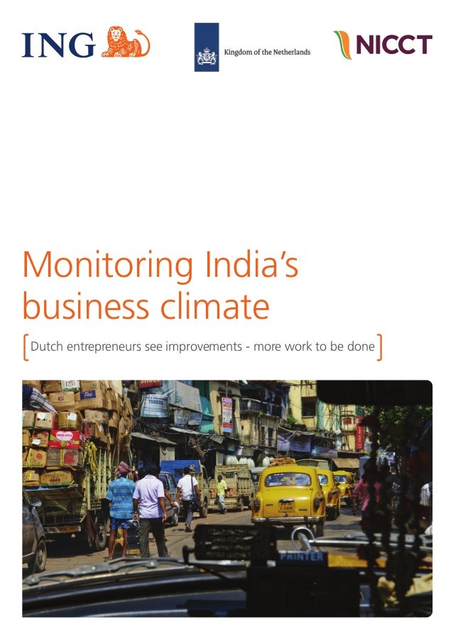 Monitoring India's business climate | May 2015 | 1 Monitoring India's business climate Dutch entrepreneurs see improvement...