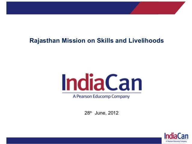 Rajasthan Mission on Skills and Livelihoods  28th June, 2012  Company Confidential 1