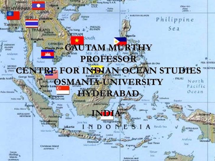 GAUTAM MURTHY          PROFESSORCENTRE FOR INDIAN OCEAN STUDIES      OSMANIA-UNIVERSITY          HYDERABAD            INDIA