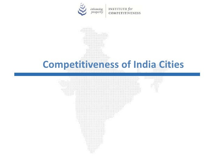 Competitiveness of India Cities