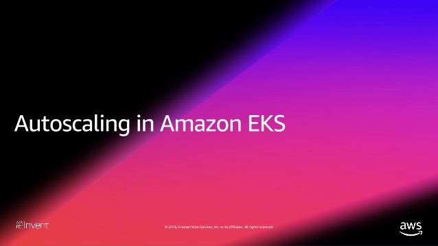 © 2018, Amazon Web Services, Inc. or its affiliates. All rights reserved.