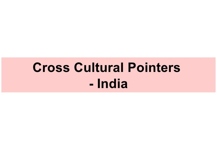 Cross Cultural Pointers  - India