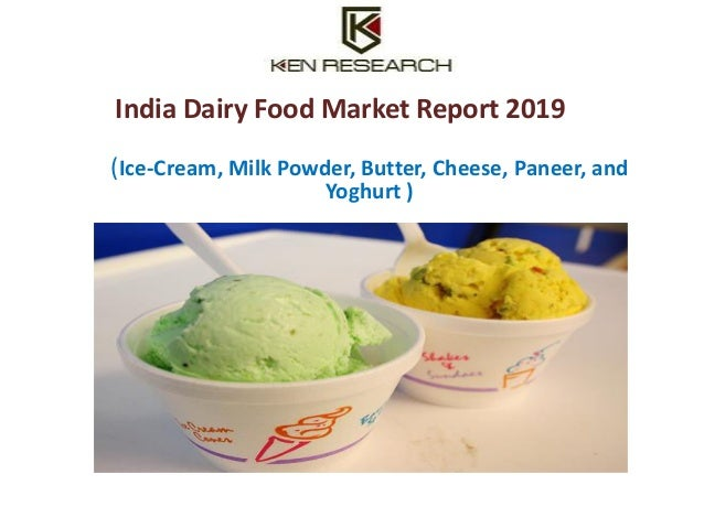 project report on indian ice cream market On a regional level, the report has analyzed the ice cream market in the   manufacturing requirements, project cost, project funding, project economics,.