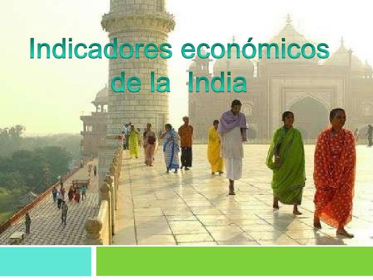 Indicadores económicos de la  India<br />