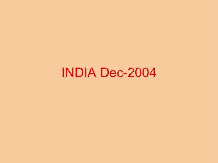 INDIA Dec-2004