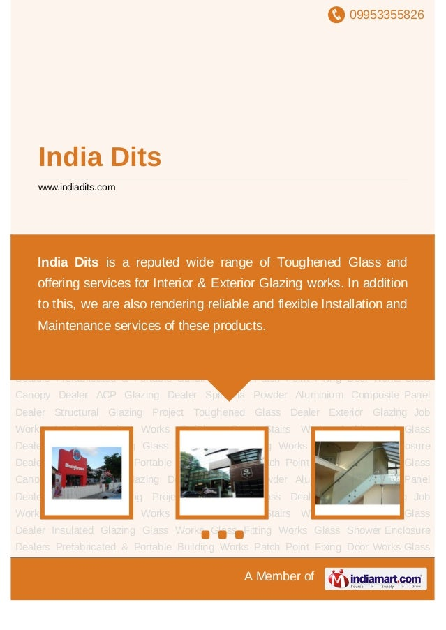 09953355826A Member ofIndia Ditswww.indiadits.comAluminium Composite Panel Dealer Structural Glazing Project Toughened Gla...