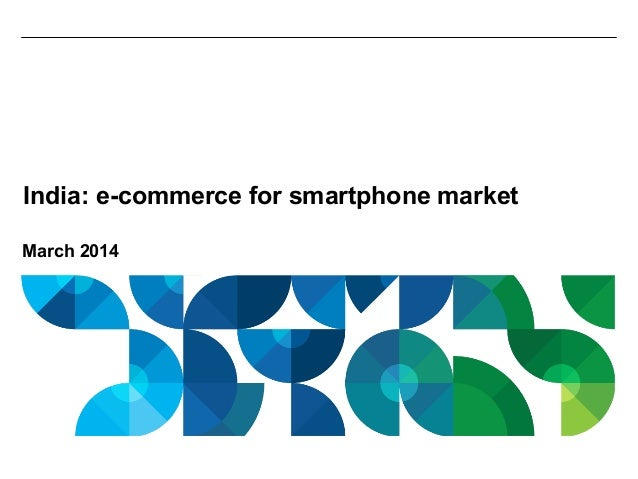 March 2014 India: e-commerce for smartphone market