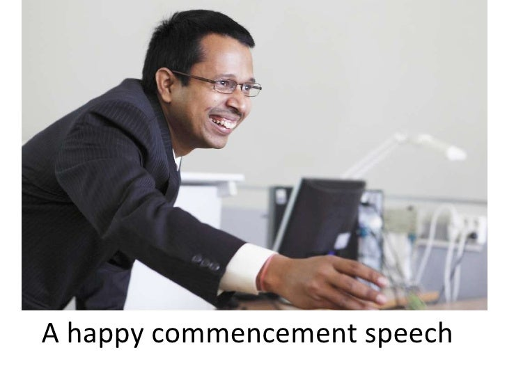 A happy commencement speech