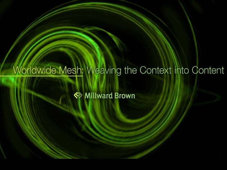 Worldwide Mesh - Weaving the Context into Content #2