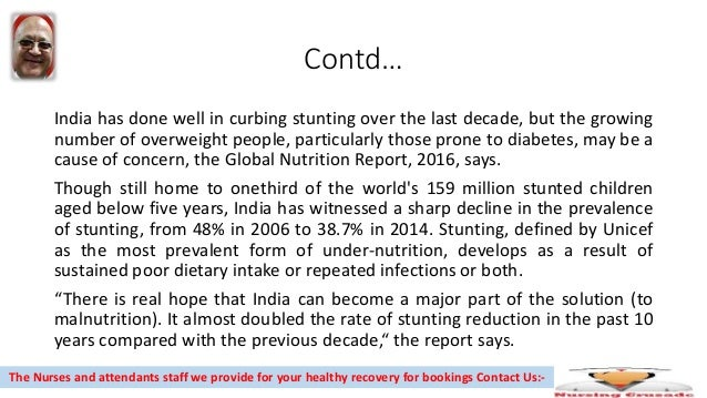 Contd… India has done well in curbing stunting over the last decade, but the growing number of overweight people, particul...