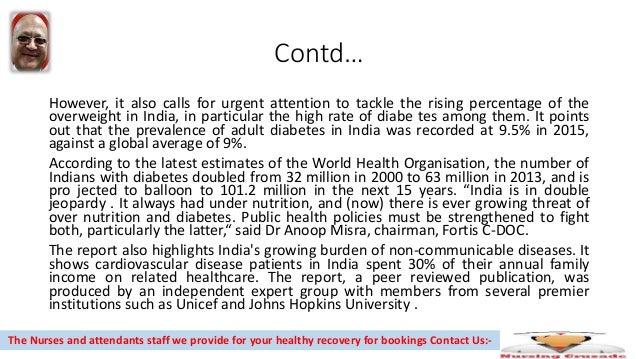 Contd… However, it also calls for urgent attention to tackle the rising percentage of the overweight in India, in particul...