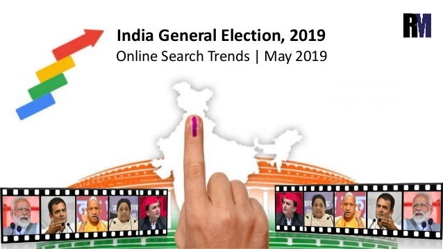 Online Search Trends | May 2019 India General Election, 2019
