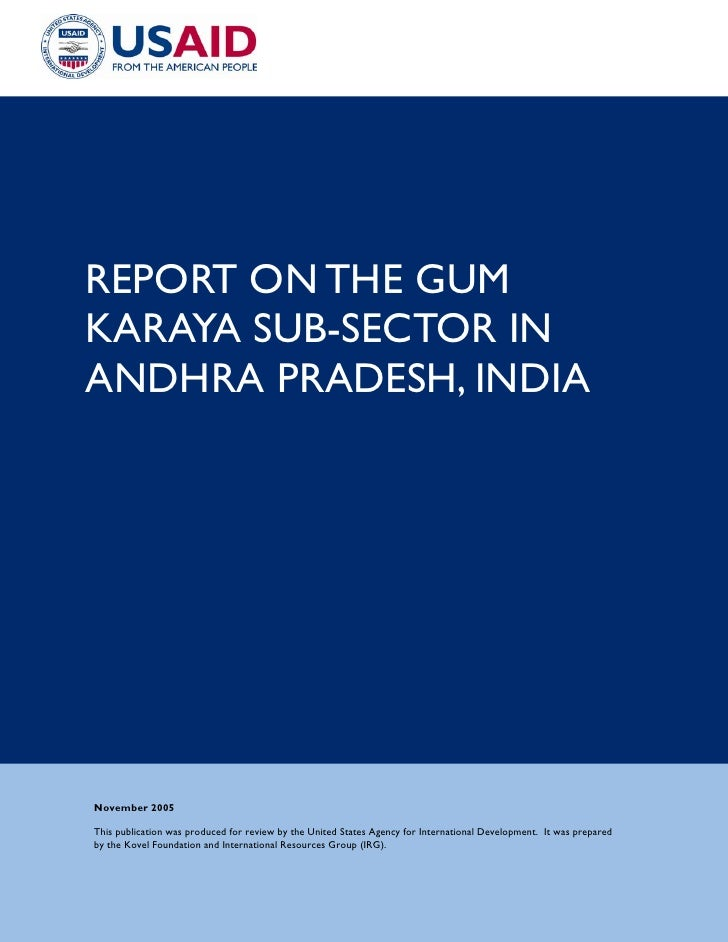REPORT ON THE GUMKARAYA SUB-SECTOR INANDHRA PRADESH, INDIANovember 2005This publication was produced for review by the Uni...