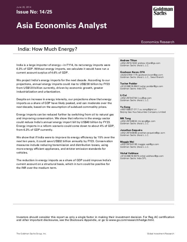 June 20, 2014 Issue No: 14/25 Asia Economics Analyst Economics Research India: How Much Energy? India is a large importer ...