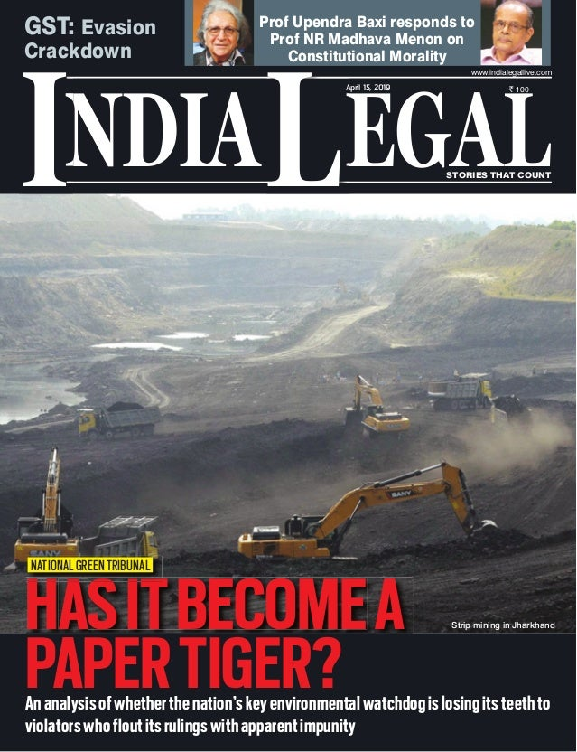 NDIA EGALL STORIES THAT COUNT ` 100 I www.indialegallive.com April 15, 2019 Ananalysisofwhetherthenation'skeyenvironmental...