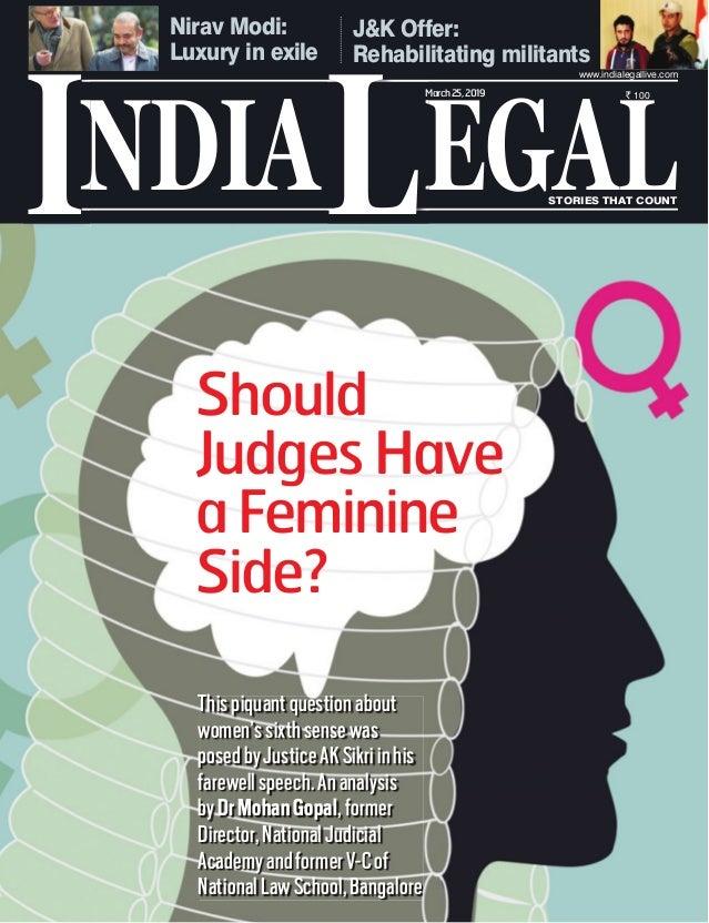 Nirav Modi: Luxury in exile J&K Offer: Rehabilitating militants Thispiquantquestionabout women'ssixthsensewas posedbyJusti...