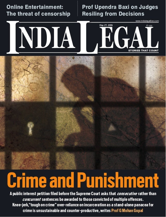 NDIA EGALL STORIES THAT COUNT ` 100 I www.indialegallive.com May 27, 2019 A public interest petition filed before the Supr...