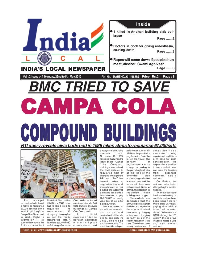 Price : Rs.2 Page : 8RNI No. : MAHENG/2011/38665INDIAS LOCAL NEWSPAPERVol.:2 Issue:44 Monday, 29nd to 5th May 2013Page ......