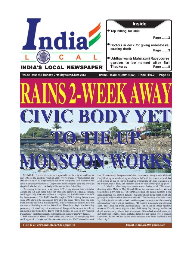 Price : Rs.2 Page : 8RNI No. : MAHENG/2011/38665INDIAS LOCAL NEWSPAPERVol.:2 Issue:48 Monday, 27th May to 2nd June 2013Pag...