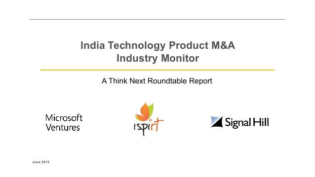 India Technology Product M&A Industry Monitor June 2015
