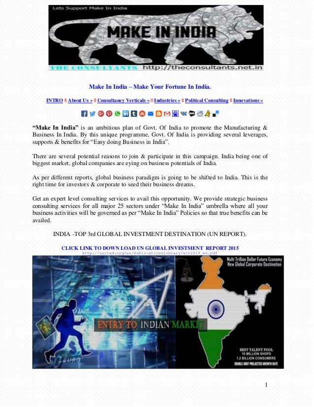 1 Make In India – Make Your Fortune In India. INTRO || About Us » || Consultancy Verticals » || Industries » || Political ...