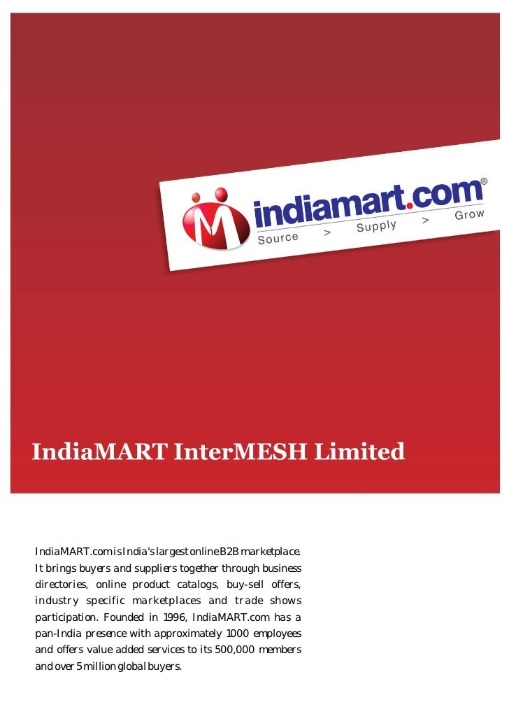 IndiaMART.com is Indias largest online B2B marketplace.It brings buyers and suppliers together through businessdirectories...