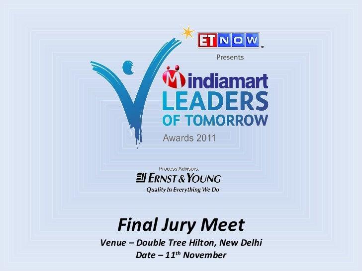 Final Jury Meet - IndiaMART Leaders of Tomorrow Awards 2011