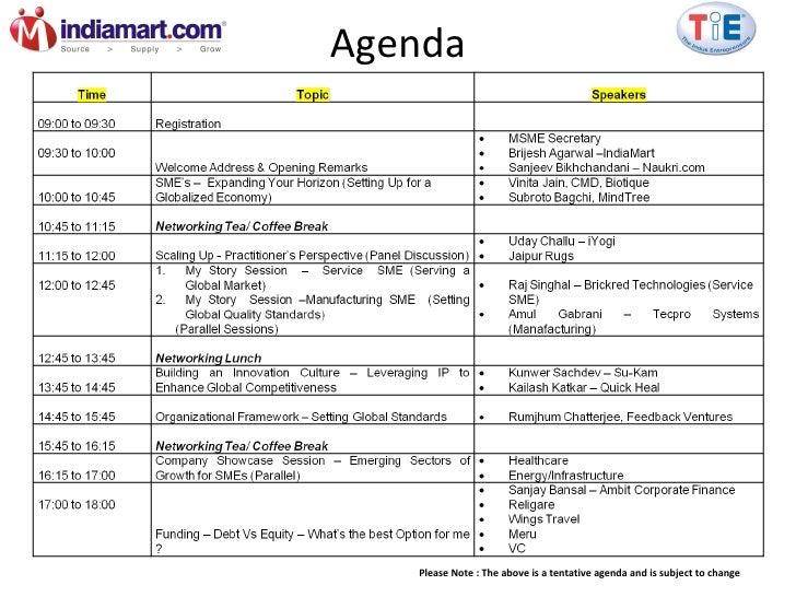 Agenda Please Note : The above is a tentative agenda and is subject to change