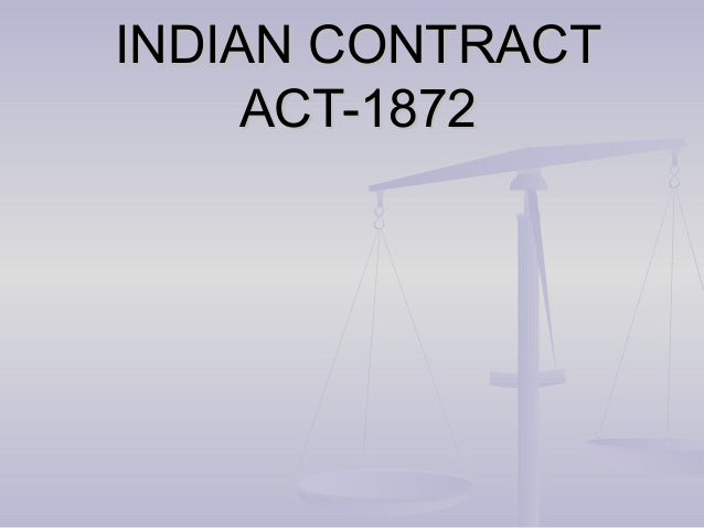 INDIAN CONTRACT     ACT-1872