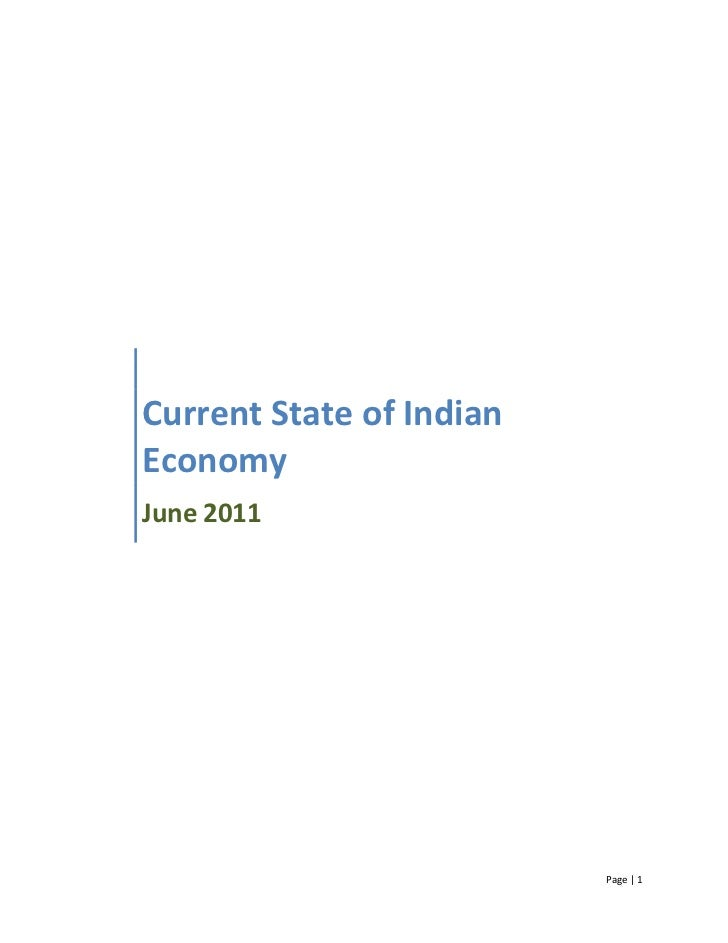 Current State of IndianEconomyJune 2011                          Page | 1