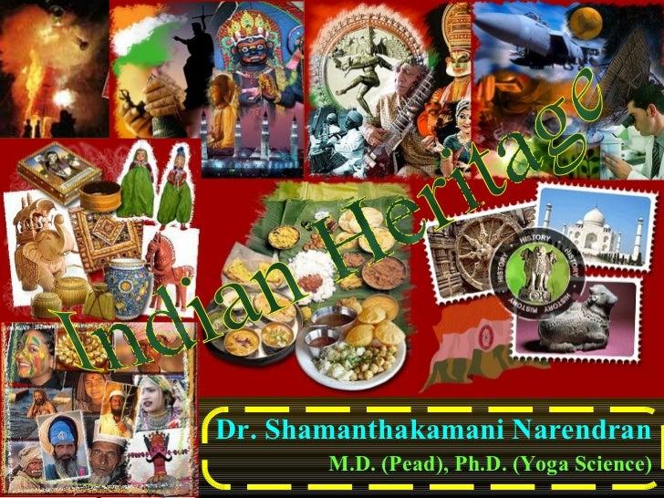 Dr. Shamanthakamani Narendran M.D. (Pead), Ph.D. (Yoga Science) Indian Heritage