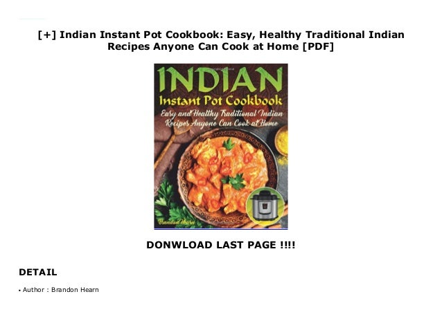 Indian Instant Pot Cookbook Easy Healthy Traditional