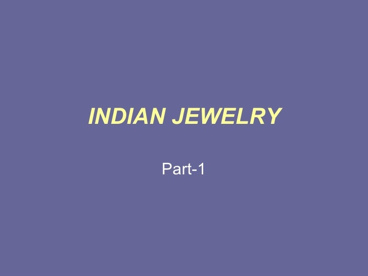 INDIAN JEWELRY Part-1