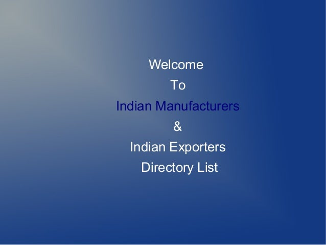 Indian Manufacturers and Exporters Directory List