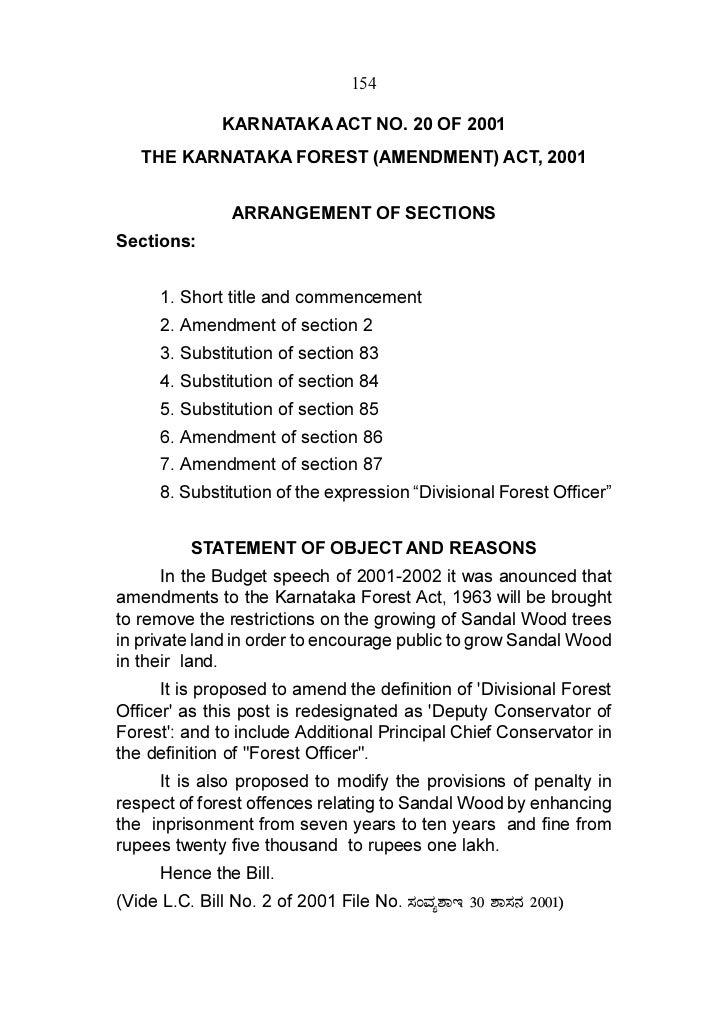 154               KARNATAKA ACT NO. 20 OF 2001   THE KARNATAKA FOREST (AMENDMENT) ACT, 2001                ARRANGEMENT OF ...