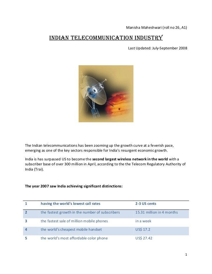 Manisha Maheshwari (roll no 26, A1)                IndIan TelecommunIcaTIon IndusTry                                      ...