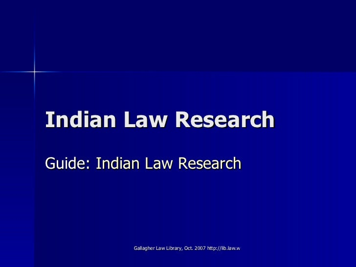 Indian Law Research Guide:  Indian Law Research