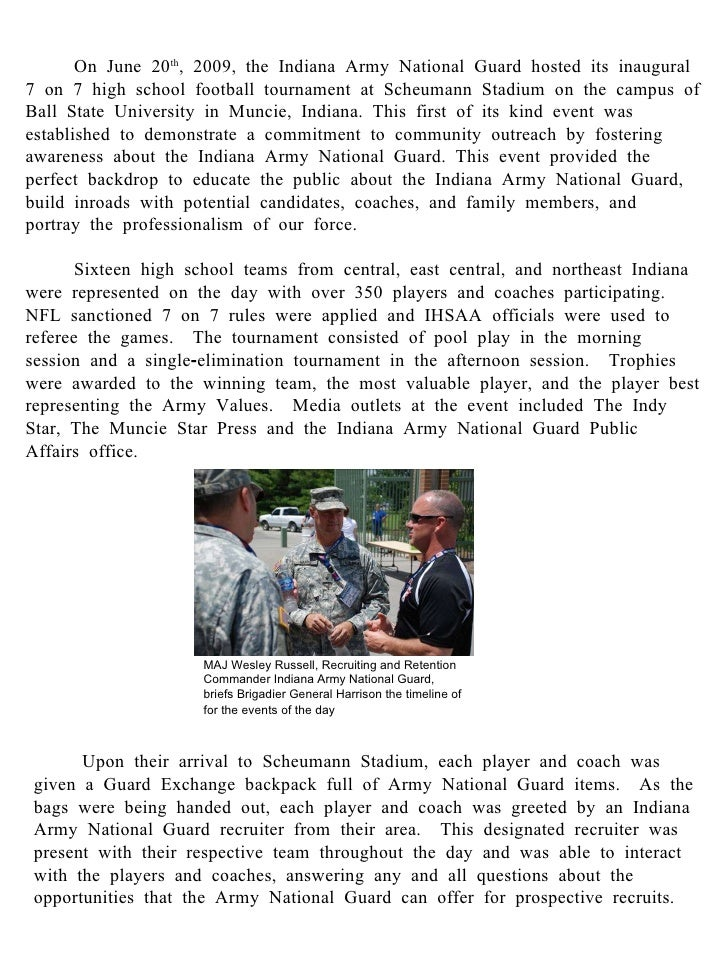 On June 20 th , 2009, the Indiana Army National Guard hosted its inaugural 7 on 7 high school football tournament at Scheu...