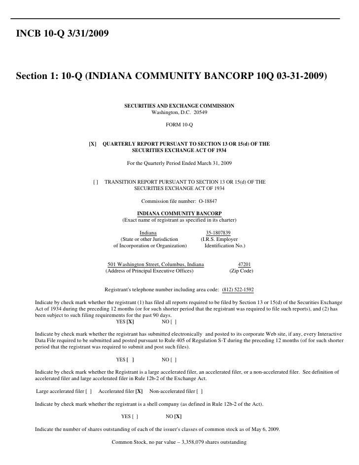 INCB 10-Q 3/31/2009    Section 1: 10-Q (INDIANA COMMUNITY BANCORP 10Q 03-31-2009)                                         ...
