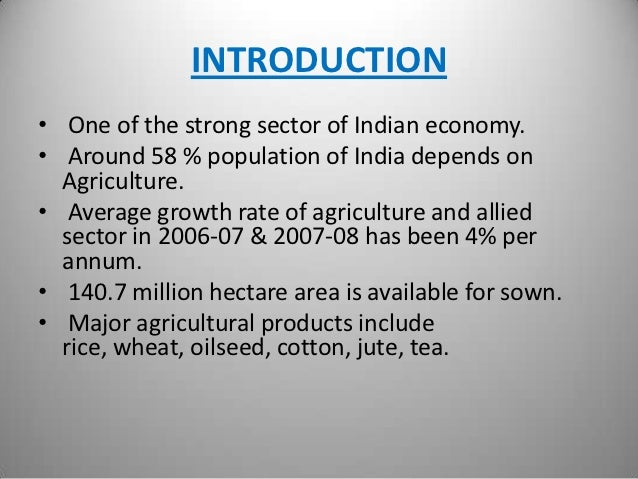 Indian agriculture Slide 3