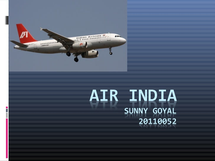 Timeline1.  Founded by JRD TATA in 19322.  1953 Indian Govt. acquired major stake3.  1960 purchased first Boeing 707 and e...