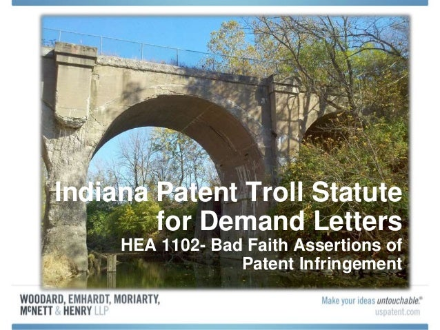 Indiana Patent Troll Statute For Demand Letters HEA 1102 Bad Faith Assertions Of Infringement