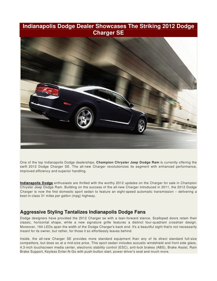 Dodge Dealership Indianapolis >> Indianapolis Dodge Dealer Showcases The Striking 2012 Dodge