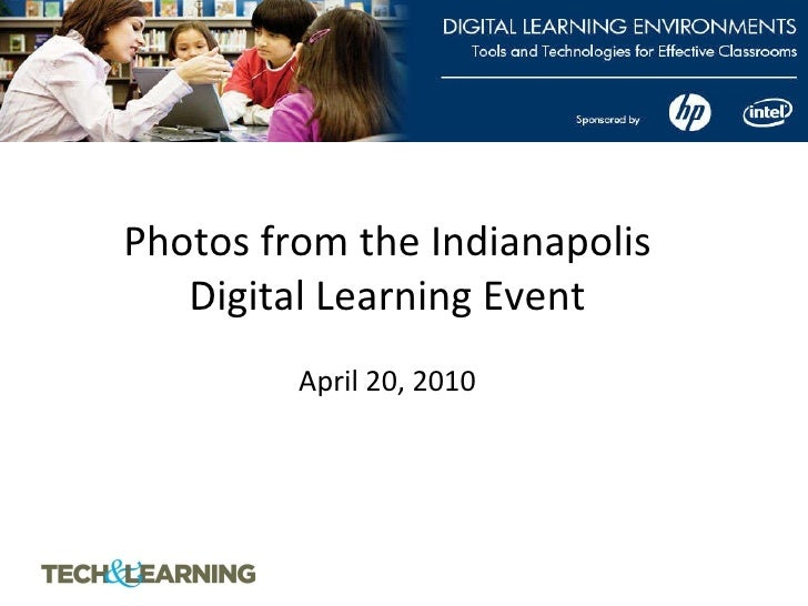 Photos from the Indianapolis Digital Learning Event   April 20, 2010