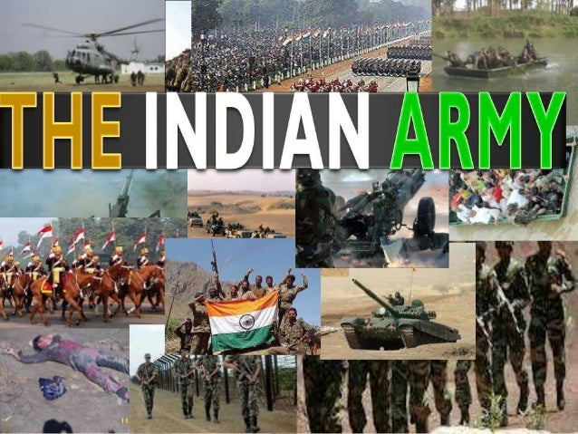 INTRODUCTION Land based branch and largest component of the  Indian Armed Forces. Largest Standing Volunteer Army- 1,129...