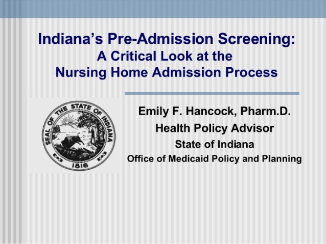 Indiana's Pre-Admission Screening: A Critical Look at the Nursing Home Admission Process